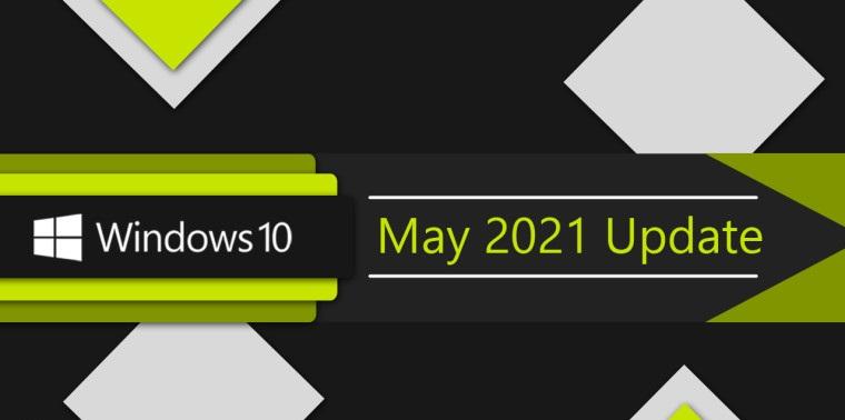 Обновления Windows 10 за май 2021 года: что нового